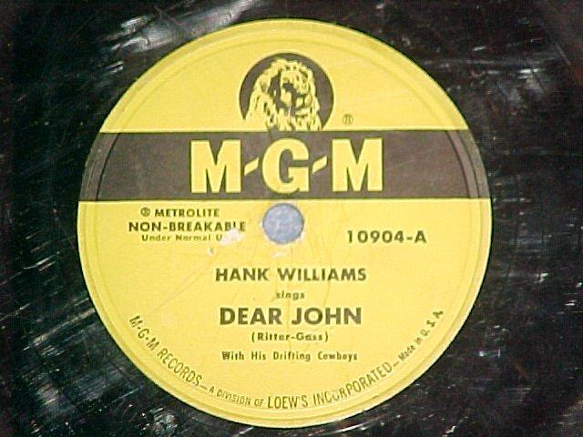 78--HANK WILLIAMS--DEAR JOHN/COLD,COLD HEART--MGM 10904
