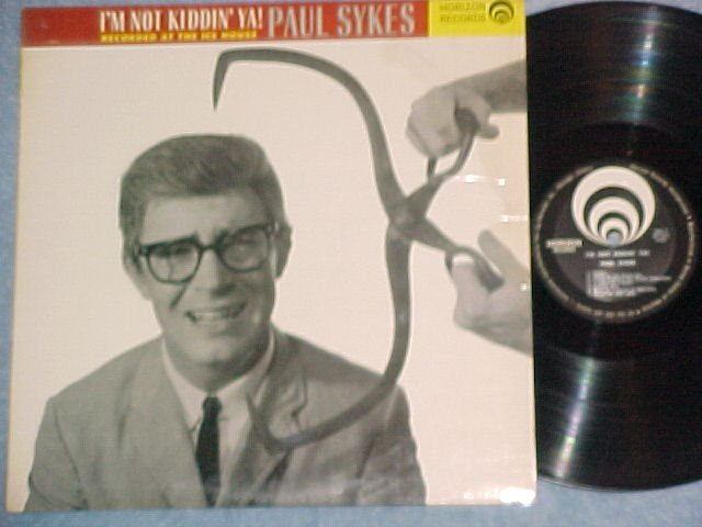 PAUL SYKES-I'M NOT KIDDIN YA!-NM/VG+ 1963 LP on Horizon