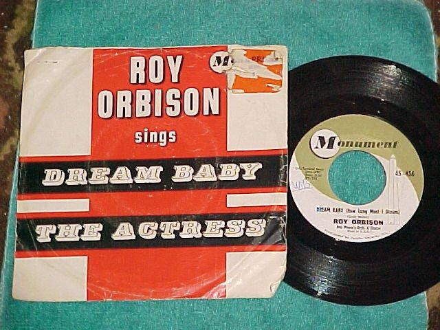 45 w/PS--ROY ORBISON--DREAM BABY--1962--Monument 456