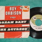45 w/PS--ROY ORBISON--DREAM BABY--1962--Monument 456