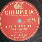 78-MARTY ROBBINS-A WHITE SPORT COAT-Columbia 40864-VG+