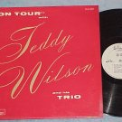 ON TOUR WITH TEDDY WILSON-NM Mono LP-Charlie Parker lbl