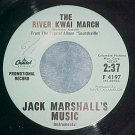 Promo 45-JACK MARSHALL--RIVER KWAI MARCH--Capitol--VG++