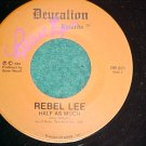45-REBEL LEE-Deucalion Records DR-201-1985-Autograph-NM
