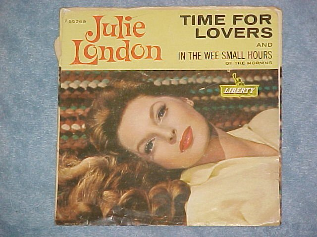 45 PS only-JULIE LONDON--TIME FOR LOVERS--1960--Liberty