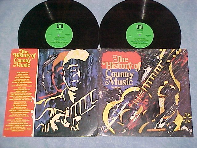 THE HISTORY OF COUNTRY MUSIC--Vol. 3--1988--UMI--Dbl LP