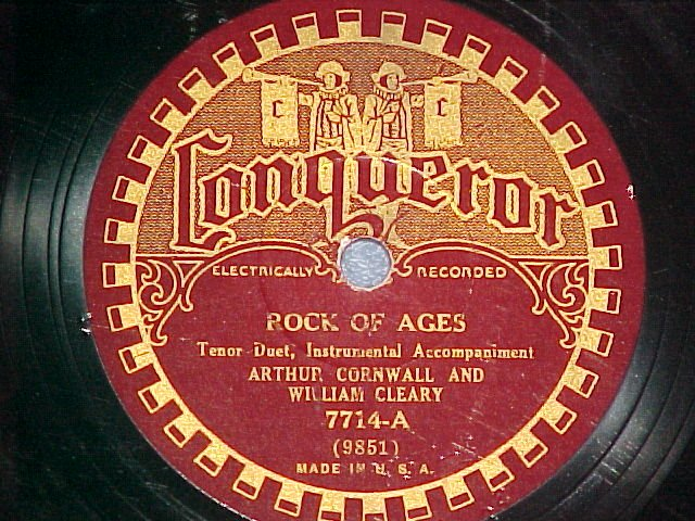 78-ARTHUR CORNWALL AND WILLIAM CLEARY-ROCK OF AGES-1930