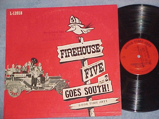 FIREHOUSE 5 PLUS 2 GOES SOUTH!--1955 Promo Good Time LP
