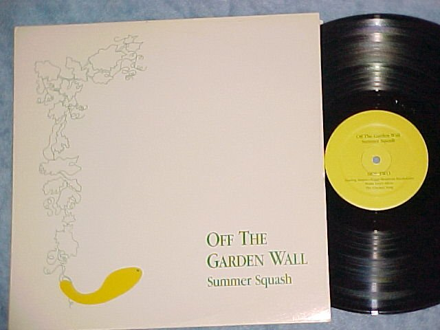 SUMMER SQUASH-OFF THE GARDEN WALL-NM Private Vermont LP