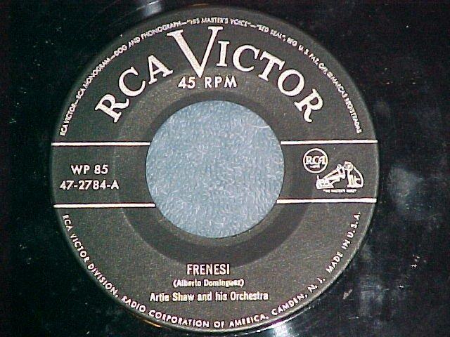 45--ARTIE SHAW--FRENESI--RCA 47-2784--from 3-record Set