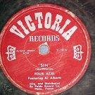 78--THE FOUR ACES--SIN/ARIZONA MOON--1951--Victoria 101
