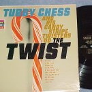 TUBBY CHESS AND HIS CANDY STRIPE TWISTERS DO THE TWIST