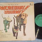 INCREDIBLE JOURNEY--1963 Disney Sdk LP on Disneyland