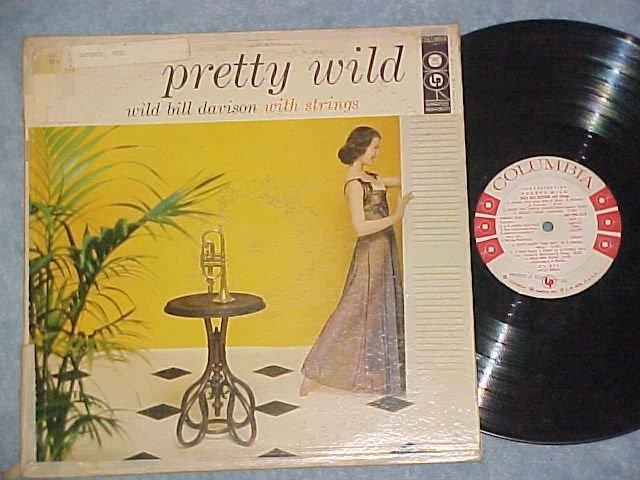 WILD BILL DAVISON-PRETTY WILD--VG++/VG 1956 WL Promo LP