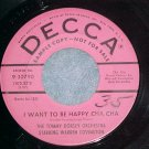 45--TOMMY DORSEY--I WANT TO BE HAPPY--Pink Label Promo