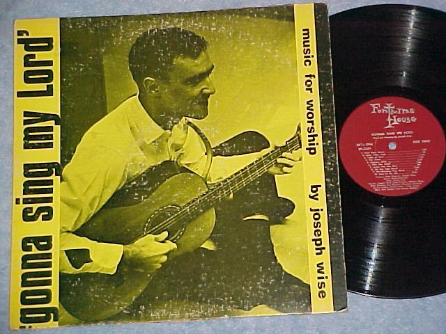 JOSEPH WISE--GONNA SING MY LORD--VG+ 1966 Catholic LP