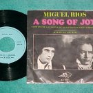 Belgium 45 w/PS-MIGUEL RIOS-A SONG OF JOY--1970--NM--AZ
