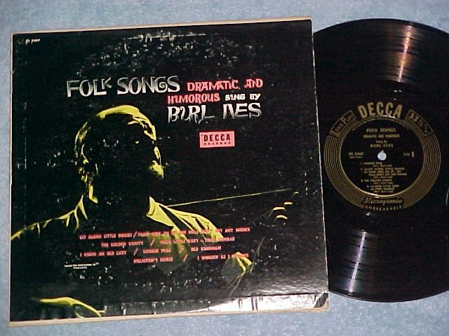"BURL IVES-FOLK SONGS-DRAMATIC AND HUMOROUS--10"" 1953 LP"