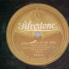 78-LITTLE BROWN CHURCH QUARTETTE-JESUS LOVER-Silvertone