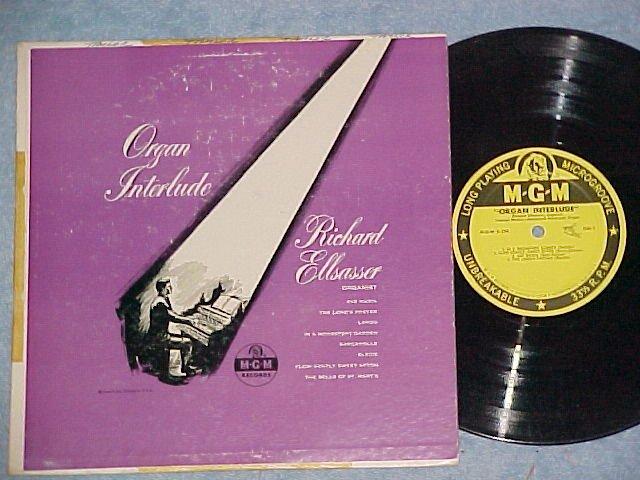 "RICHARD ELLSASSER-ORGAN INTERLUDE-10"" 1953 LP-MGM E-198"