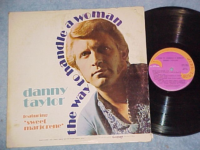 DANNY TAYLOR-THE WAY TO HANDLE A WOMAN-'76 LP-Soul Deep