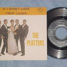 45 w/PS-PLATTERS-IF I DIDN'T CARE/TRUE LOVER-1961--VG++
