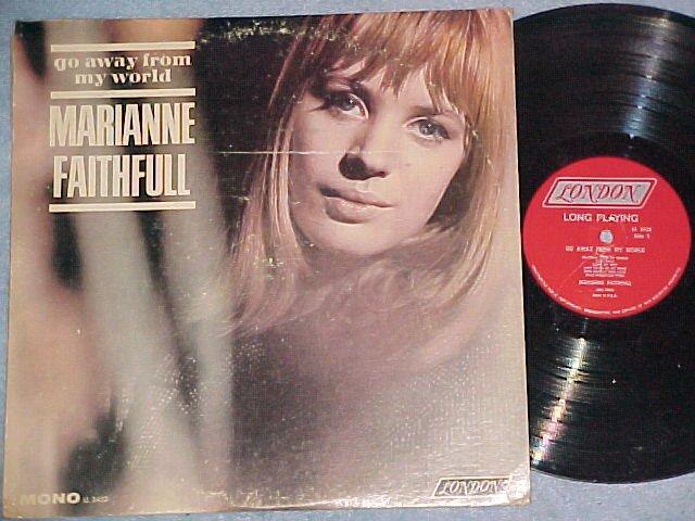 MARIANNE FAITHFULL--GO AWAY FROM MY WORLD--Mono 1965 LP