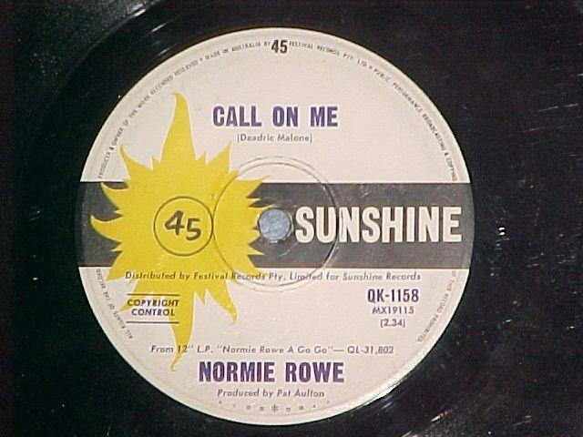 Australia 45-NORMIE ROWE-CALL ON ME--1965-Sunshine 1158