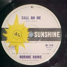 Australia 45-NORMIE ROWE-CALL ON ME--1965-Sunshine 1158
