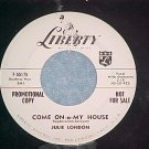WL Promo 45--JULIE LONDON--COME-ON-A-MY-HOUSE--1959--NM