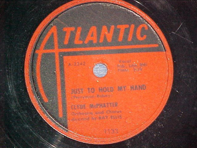 78-CLYDE McPHATTER--JUST TO HOLD MY HAND--Atlantic--VG+