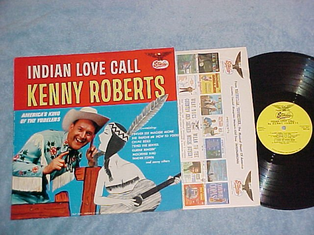KENNY ROBERTS--INDIAN LOVE CALL--NM/VG+ LP w/Autograph