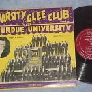 "VARSITY GLEE CLUB OF PURDUE UNIVERSITY-10"" Early 50s LP"