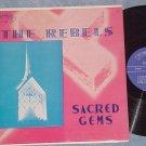 THE REBELS--SACRED GEMS--VG+ LP on Sing label--LP-8000
