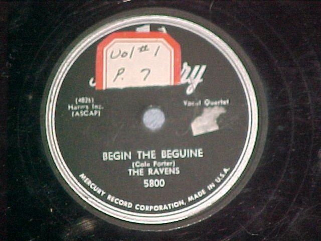 78--THE RAVENS--BEGIN THE BEGUINE--1952--Mercury 5800