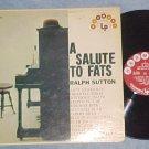 RALPH SUTTON--A SALUTE TO FATS (WALLER)--Solo Piano LP