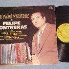 FELIPE CONTRERAS--A MI PAGO VOLVERE--Promo Argentina LP