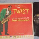 JOE HOUSTON--DOIN' THE TWIST--1963 2nd Press Crown LP