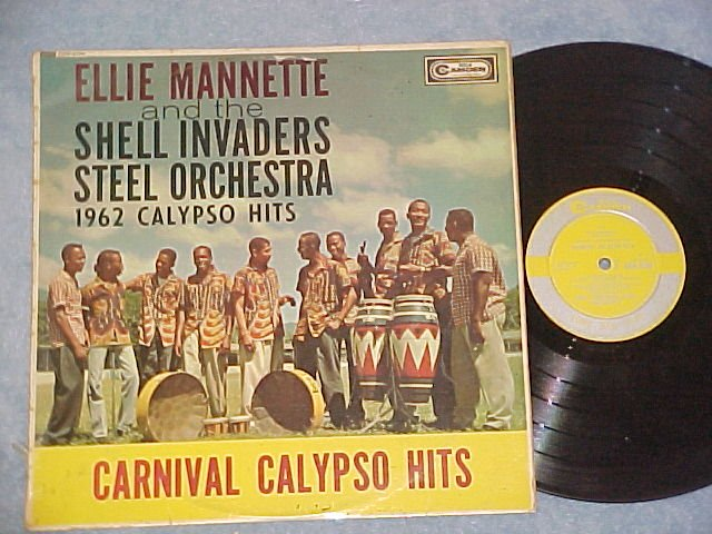 ELLIE MANNETTE AND SHELL INVADERS-CARNIVAL CALYPSO HITS