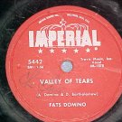 78--FATS DOMINO--VALLEY OF TEARS--1957--Imperial 5442