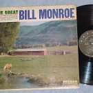 THE GREAT BILL MONROE-VG++/VG+ 1961 LP--Harmony HL-7290