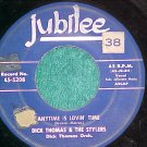 45--DICK THOMAS AND THE STYLERS--ANYTIME IS LOVIN' TIME