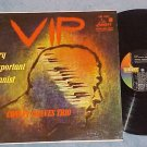 CONLEY GRAVES TRIO-V.I.P.(VERY IMPORTANT PIANIST)-NM LP