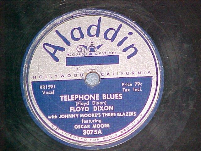 78--FLOYD DIXON--TELEPHONE BLUES--1950--Aladdin 3075