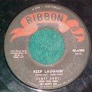 45--SCOTT BROTHERS--KEEP LAUGHIN'--1960--Ribbon 6905