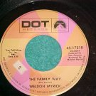 45--WELDON MYRICK--THE FAMILY WAY--1969--Dot 17218--NM