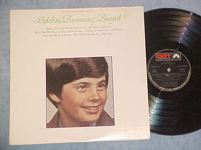 BROWNING BRYANT--PATCHES--VG++ 1969 LP--Dot DLP-29568