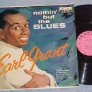 EARL GRANT-NOTHIN' BUT THE BLUES-VG+ Mono 1960 LP-Promo