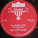 78-THE FOUR BLAZES-ALL NIGHT LONG-1953--United 168--VG+