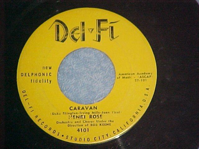 45-HENRI ROSE--CARAVAN/SEPTEMBER SONG-1958--Del-Fi 4101